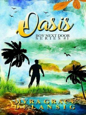 cover image of Oasis (Boy Next Door #1)