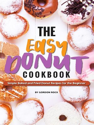 cover image of The Easy Donut Cookbook