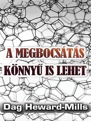 cover image of A Megbocsátás Könnyű Is Lehet