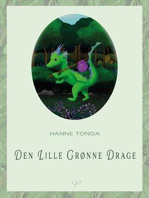 cover image of Den Lille Grønne Drage