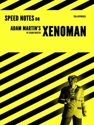 cover image of Speed Notes on Adam Martin's Xenoman