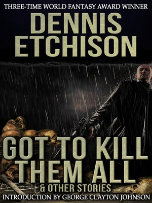 cover image of Got to Kill Them All & Other Stories