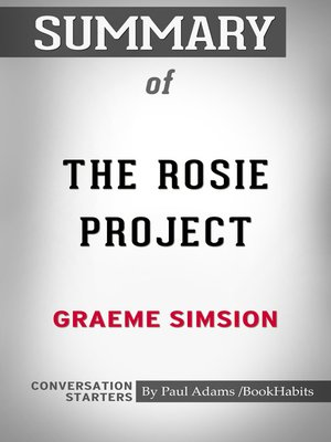 cover image of Summary of the Rosie Project by Graeme Simsion / Conversation Starters