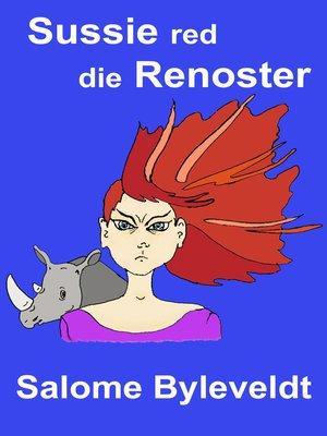 cover image of Sussie red die Renoster (Boek #4