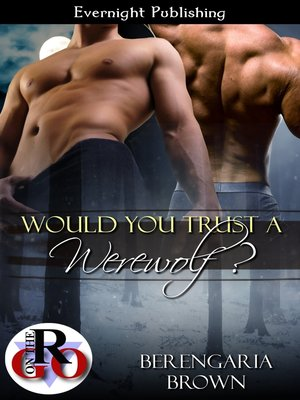 cover image of Would You Trust a Werewolf?