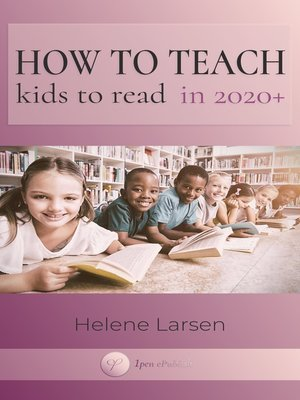 cover image of How to Teach Kids to Read in 2020+