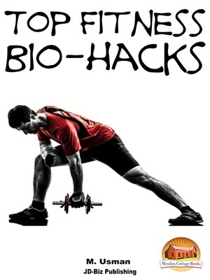 cover image of Top Fitness Bio-hacks