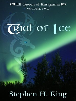 cover image of Trial of Ice (Elf Queen of Kiirajanna, Volume 2)