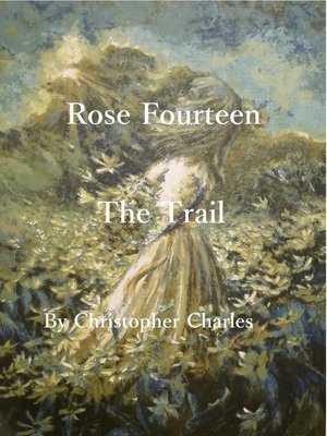 cover image of Rose Fourteen the trail