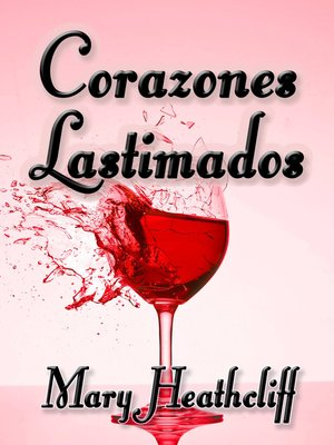 cover image of Corazones Lastimados