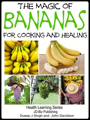 cover image of The Magic of Bananas For Cooking and Healing