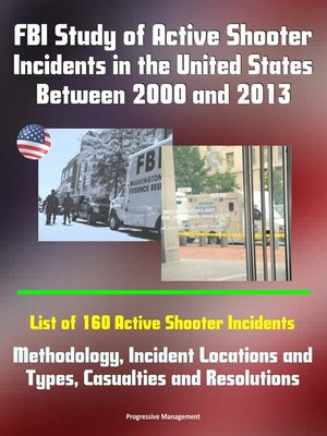 cover image of FBI Study of Active Shooter Incidents in the United States Between 2000 and 2013