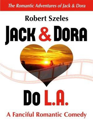cover image of Jack & Dora Do L.A.