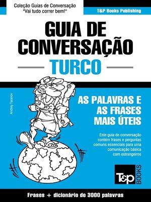 cover image of Guia de Conversação Português-Turco e vocabulário temático 3000 palavras