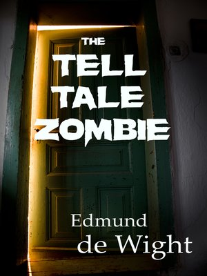 cover image of The Tell-Tale Zombie