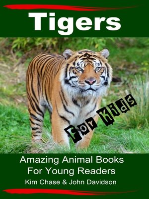 cover image of Tigers For Kids
