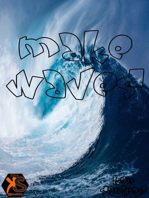cover image of Make Waves