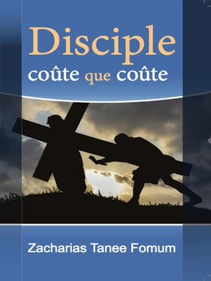 cover image of Disciple Coûte Que Coûte