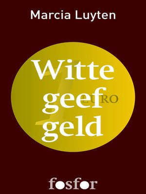cover image of Witte geef geld