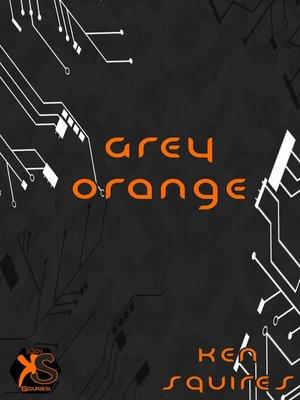 cover image of Grey Orange