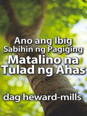 cover image of Ano ang Ibig Sabihin ng Pagiging Matalino na Tulad ng Ahas