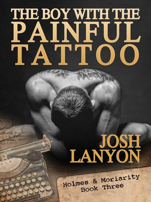 cover image of The Boy with the Painful Tattoo (Holmes & Moriarity 3)