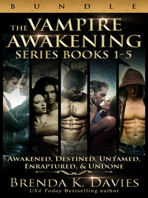 The Vampire Awakening Series Bundle Books 1 5 By Brenda K Davies