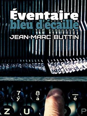 cover image of Éventaire, bleu d'écaille