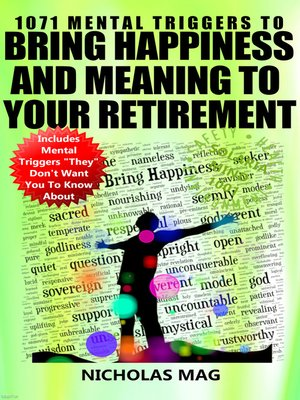 cover image of 1071 Mental Triggers to Bring Happiness and Meaning to Your Retirement