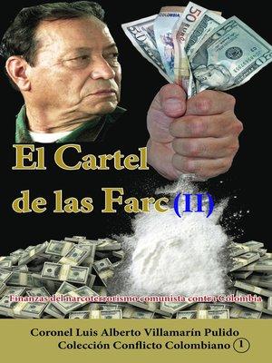 cover image of El Cartel de las Farc (II)