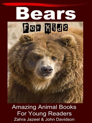 cover image of Bears For Kids Amazing Animal Books For Young Readers