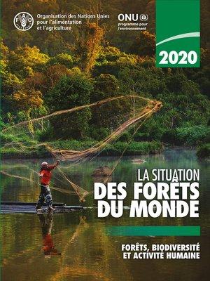 cover image of La situation des forêts du monde 2020
