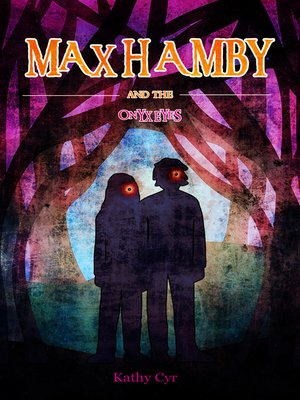 cover image of Max Hamby and the Onyx Eyes