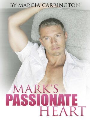 cover image of Mark's Passionate Heart