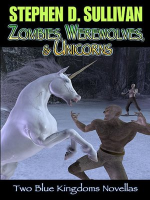 cover image of Zombies, Werewolves, & Unicorns