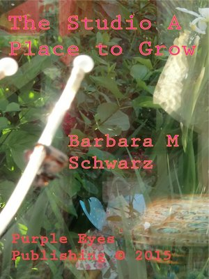 cover image of The Studio a Place to Grow