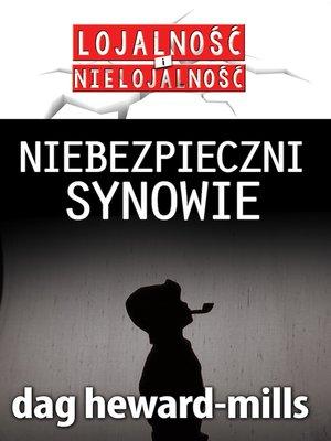 cover image of Niebezpieczni Synowie