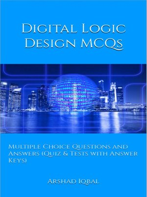 cover image of Digital Logic Design Multiple Choice Questions and Answers (MCQs)