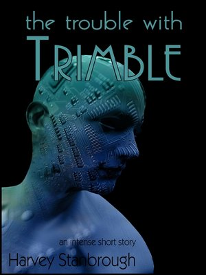 cover image of The Trouble with Trimble