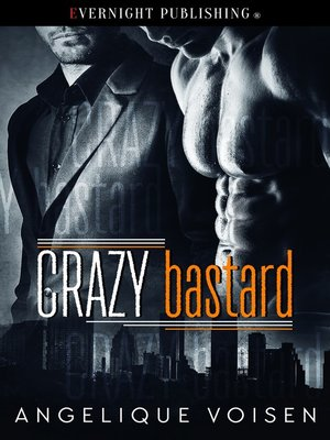 cover image of Crazy Bastard