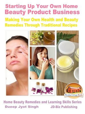 cover image of Starting Up Your Own Home Beauty Product Business