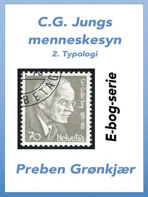cover image of C.G. Jungs menneskesyn. 2. Typologi