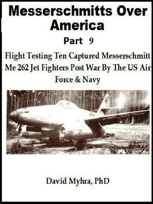 cover image of Messerschmitts Over America-Part 9