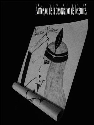 cover image of Aimée, ou de la dissociation de l'éternité .