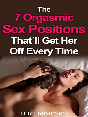 The 7 Orgasmic Sex Positions Thatll Get Her Off Every Time