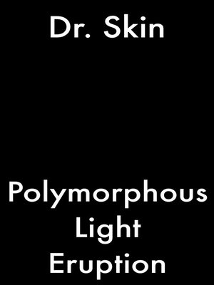 cover image of Polymorphous Light Eruption