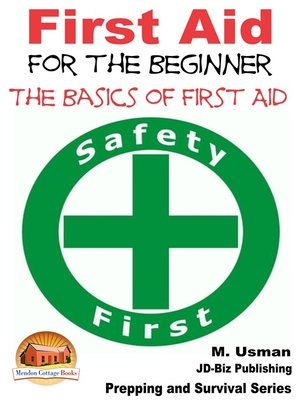 cover image of First Aid for the Beginner