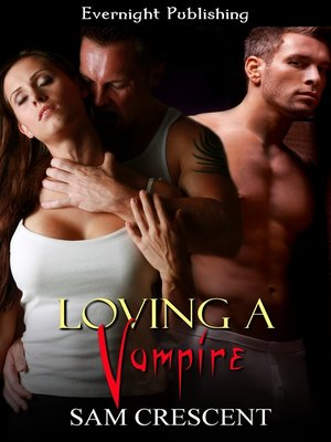 cover image of Loving a Vampire