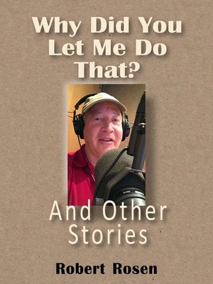 cover image of Why Did You Let Me Do That? and Other Stories