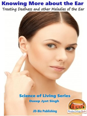 cover image of Knowing More about the Ear